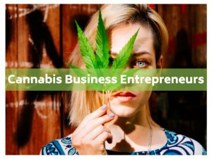 Cannabis business entrepreneurs